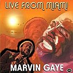 Marvin Gaye Marvin Gaye - Live From Miami