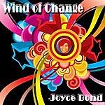 Joyce Bond Wind Of Change