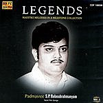 S.P. Balasubrahmanyam Legends: Maestro Melodies In A Milestone Collection Vol. 1