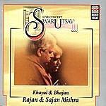 Rajan & Sajan Mishra Live Concert - Swarutsav 2000