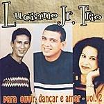Luciano Para Ouvir, Dançar E Amar - Vol. 2