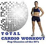 "Allstars Total Cardio Workout Megamix - Pop Classics Of The 80's (Fitness, Cardio & Aerobics Sessions) ""32 Even Counts"""