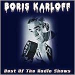 Boris Karloff The Best Of The Radio Shows