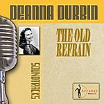 Deanna Durbin The Old Refrain