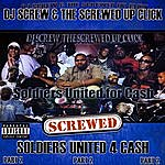 DJ Screw Soldiers United 4 Cash - Part 2 (Screwed)