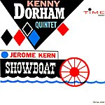 Kenny Dorham Jerome Kern Showboat