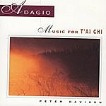 Peter Davison Adagio: Music For Tai Chi