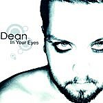 Dean In Your Eyes - EP