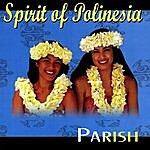Parish Spirit Of Polinesia