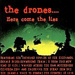 The Drones Here Come The Lies