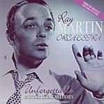 Ray Martin Orchestra Unforgettable & Other Great Melodies