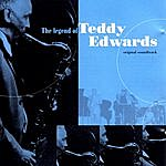 Teddy Edwards The Legend Of Terry Edwards