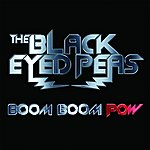 The Black Eyed Peas Boom Boom Pow (Single)