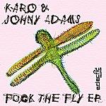 Karo Fuck The Fly EP