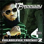Freeway Philadelphia Freeway 2 (Parental Advisory)