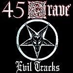 45 Grave Evil Tracks