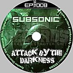 Subsonic Attack By The Darkness