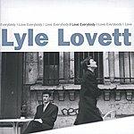 Lyle Lovett I Love Everybody