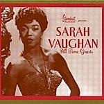 Sarah Vaughan All Time Greats