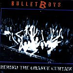 Bulletboys Behind The Orange Curtain