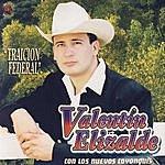 Valentin Elizalde Traicion Federal