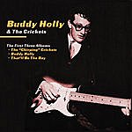 Buddy Holly & The Crickets The First Three Albums: The Chirping Crickets / Buddy Holly / That'll Be The Day
