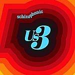 Us3 Schizophonic