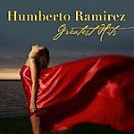 Humberto Ramirez Greatest Hits