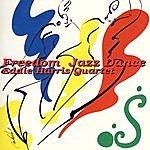 Eddie Harris Freedom Jazz Dance