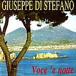 Giuseppe Di Stefano Voce 'E Notte