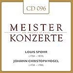 Wiener Symphoniker Meisterkonzerte: Louis Spohr / Johann Vogel
