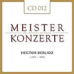 Boston Symphony Orchestra Meisterkonzerte: Hector Berlioz
