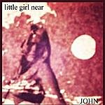 John Little Girl Near EP