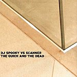 DJ Spooky The Quick And The Dead