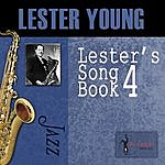 Lester Young Lester's Song Book, Vol. 4