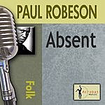 Paul Robeson Absent