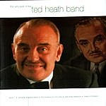 Ted Heath The Very Best Of The Ted Heath Band