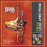 The Canadian Brass Swing That Music - A Tribute To Louis Armstrong