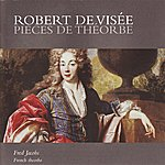 Fred Jacobs Visée: Pieces De Théorbe, Et Al.