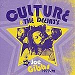 Culture Culture & The Deejay's At Joe Gibbs, 1977-79