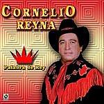 Cornelio Reyna Palabra De Rey