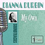 Deanna Durbin My Own
