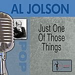 Al Jolson Just One Of Those Things
