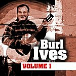 Burl Ives Burl Ives Volume One