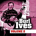 Burl Ives Burl Ives Volume Two