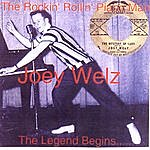 Joey Welz The Rockin' Rollin' Piano Man: From The Vaults Of Bat Records
