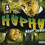 Mistah F.A.B. Hyphy Ain't Dead (Parental Advisory)