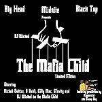 DJ Wicked The Mafia Child