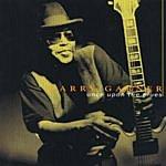 Larry Garner Once Upon The Blues