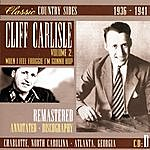 Cliff Carlisle Classic Country Sides, Vol. 2 - When I Feel Froggie I'm Gonna Hop 1936-1941